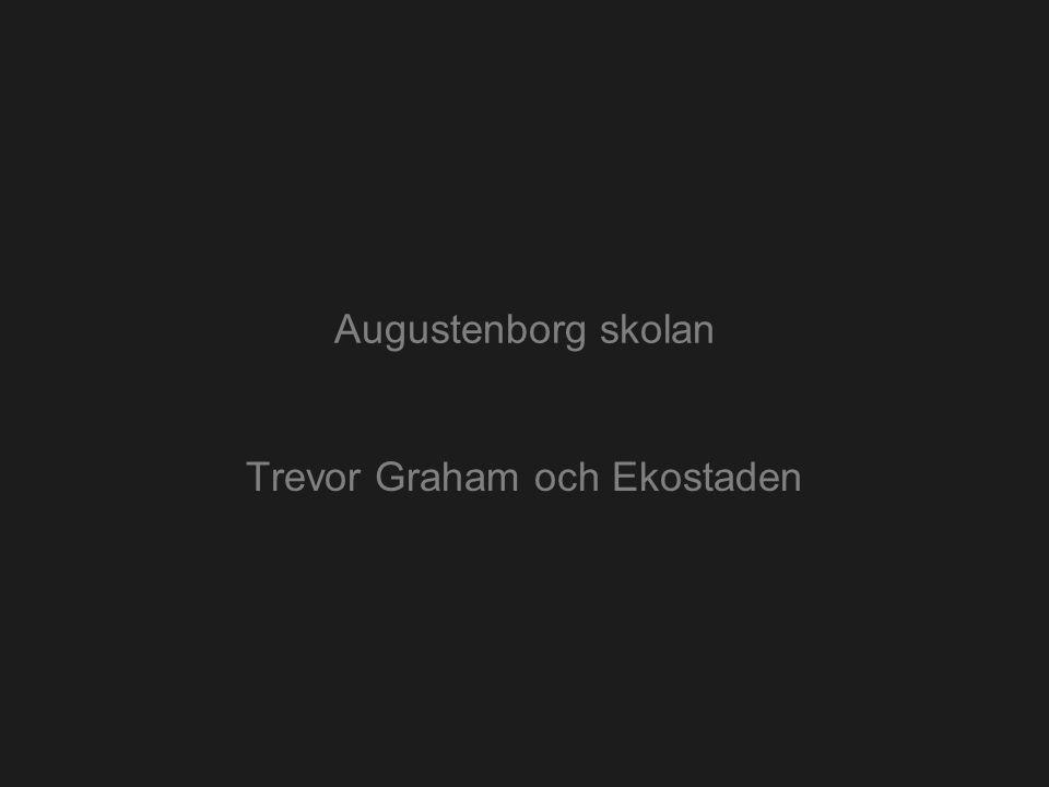 Trevor Graham och Ekostaden