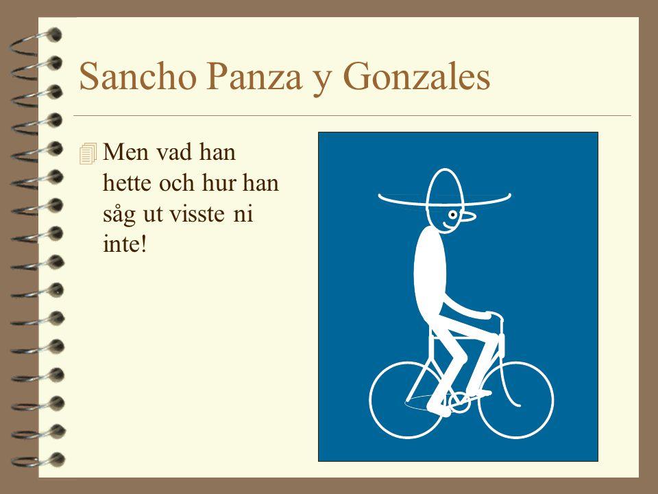 Sancho Panza y Gonzales