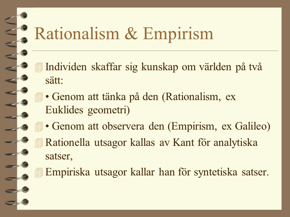 Rationalism & Empirism