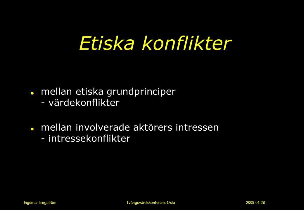 Etiska konflikter mellan etiska grundprinciper - värdekonflikter