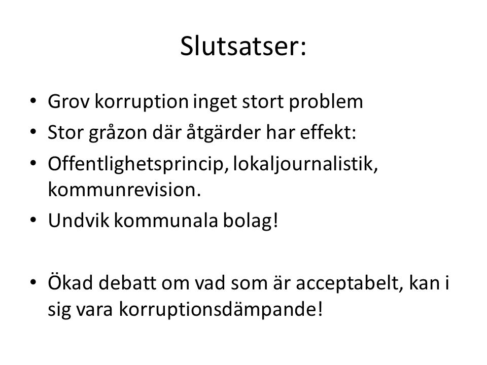 Slutsatser: Grov korruption inget stort problem