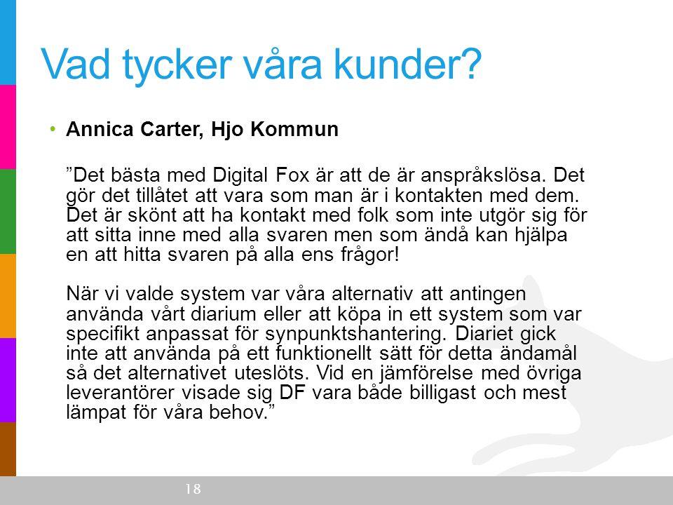 Vad tycker våra kunder Annica Carter, Hjo Kommun.