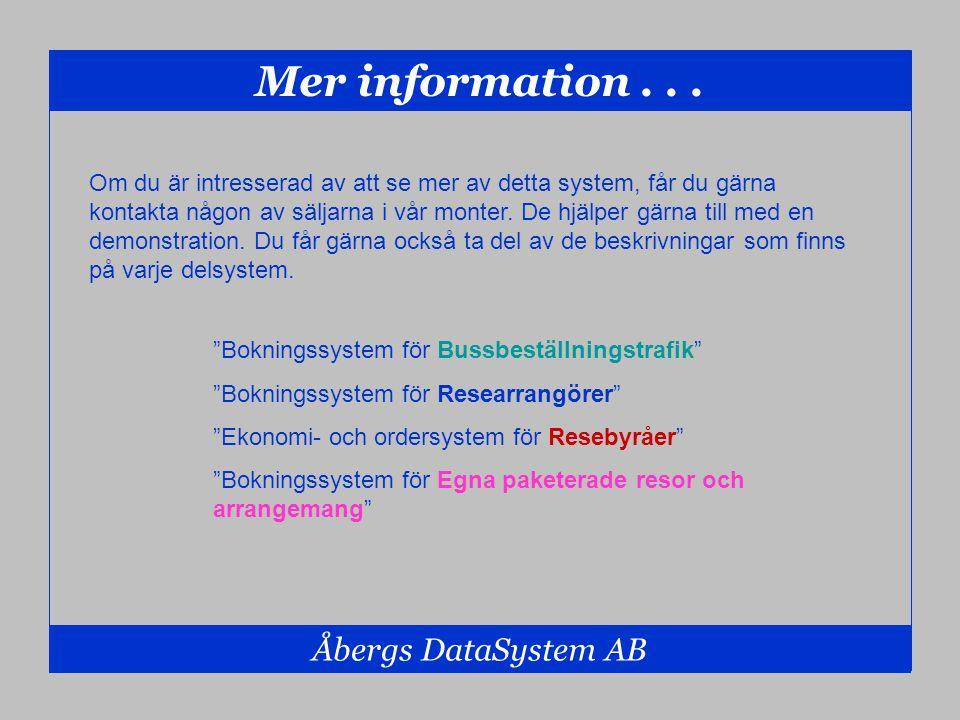 Mer information . . . Åbergs DataSystem AB