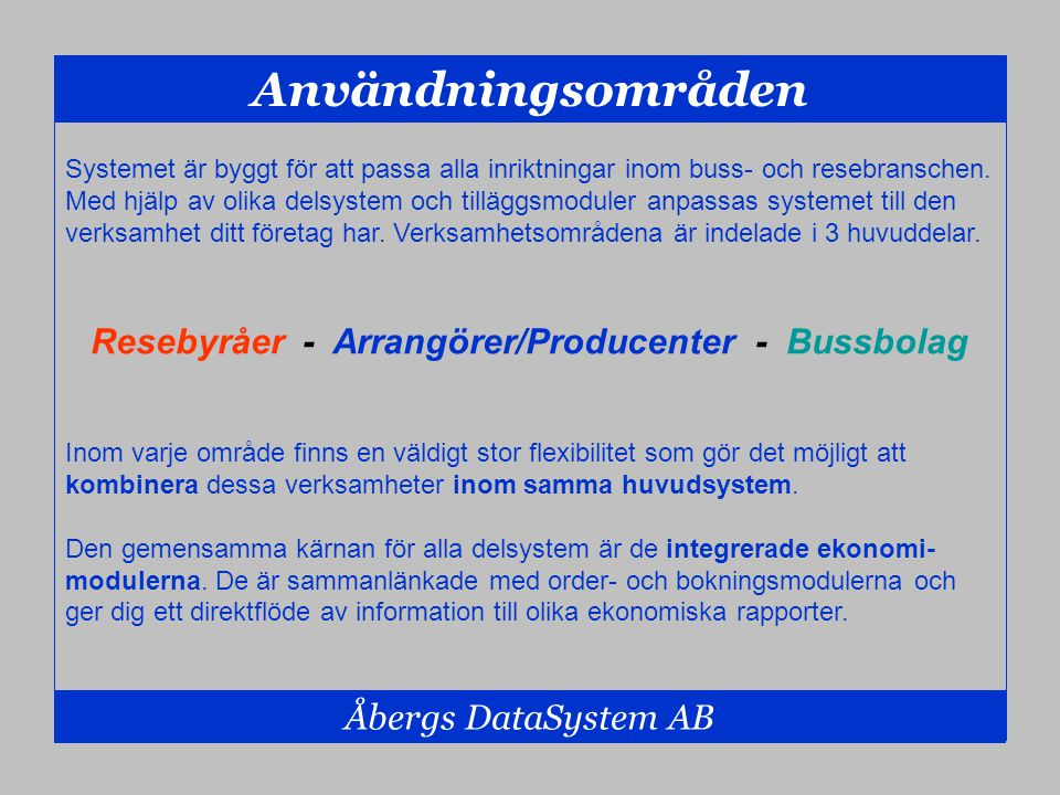 Resebyråer - Arrangörer/Producenter - Bussbolag