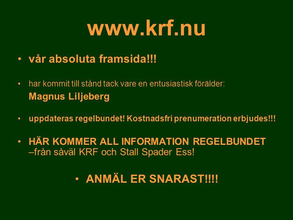 www.krf.nu vår absoluta framsida!!! ANMÄL ER SNARAST!!!!