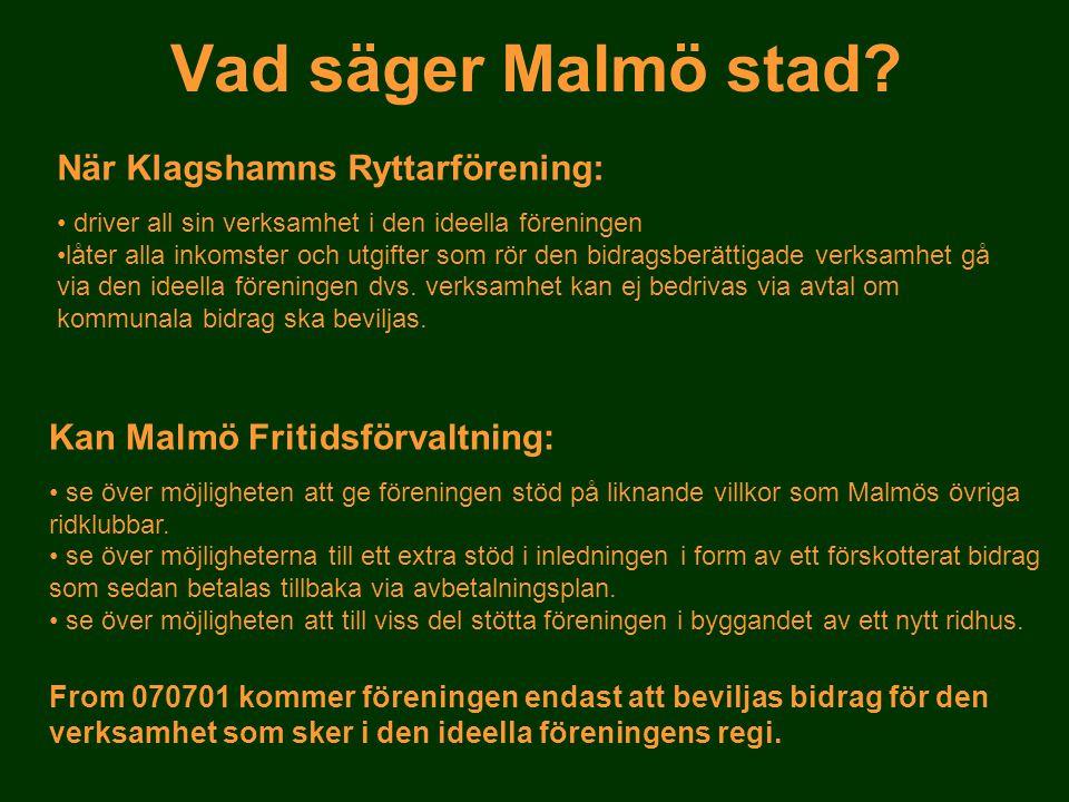 Vad säger Malmö stad När Klagshamns Ryttarförening: