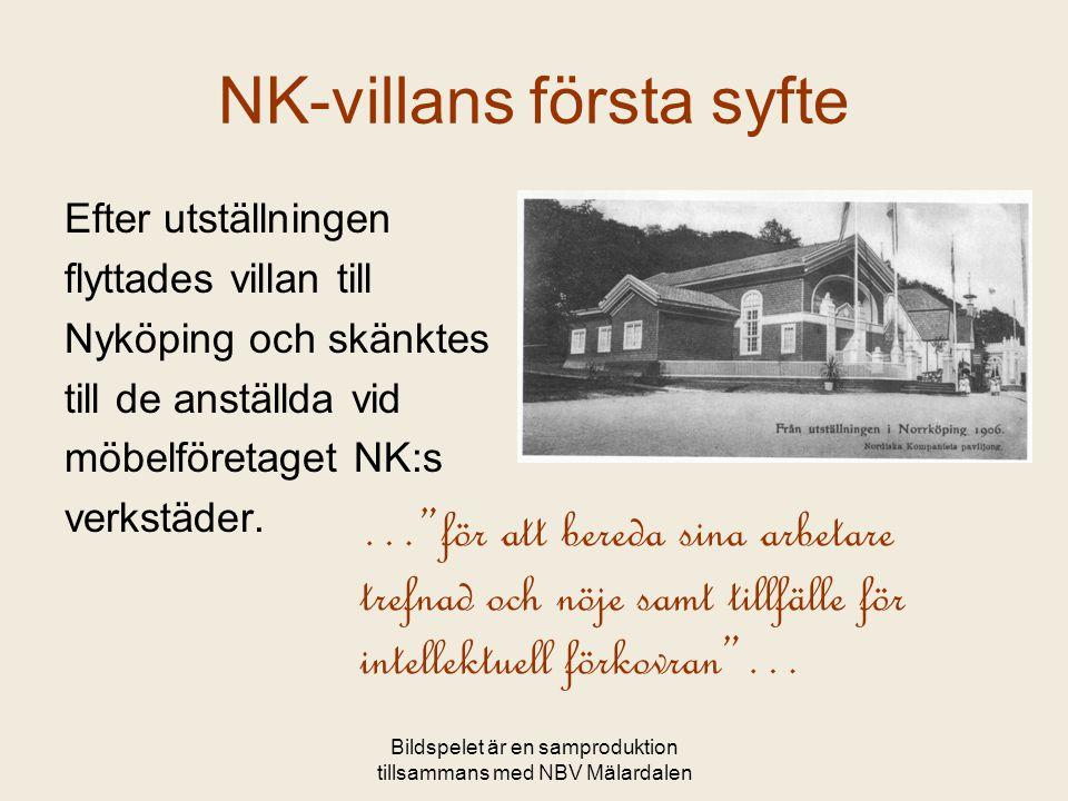 NK-villans första syfte