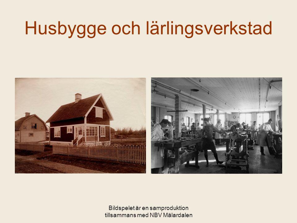 Husbygge och lärlingsverkstad