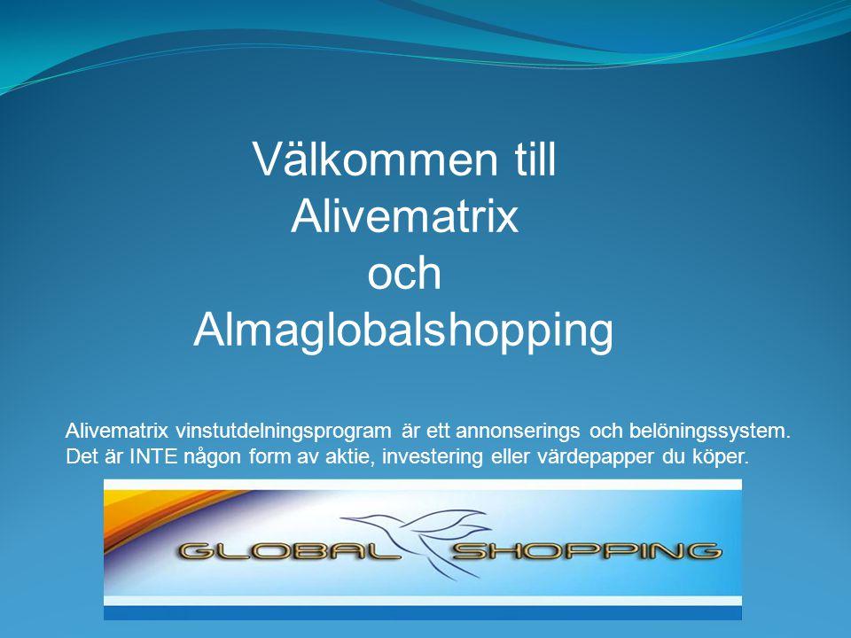 Välkommen till Alivematrix och Almaglobalshopping