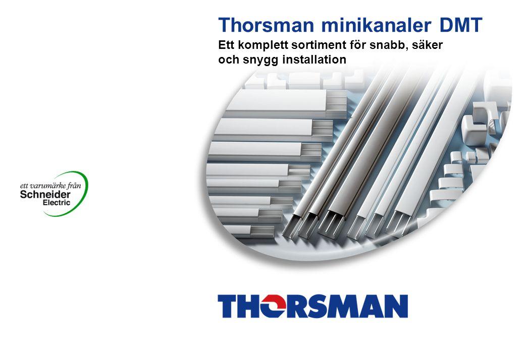 Thorsman minikanaler DMT