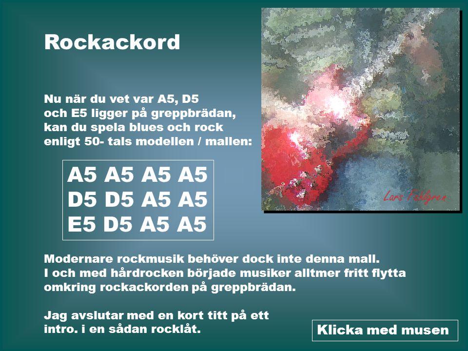Rockackord A5 A5 A5 A5 D5 D5 A5 A5 E5 D5 A5 A5 Klicka med musen