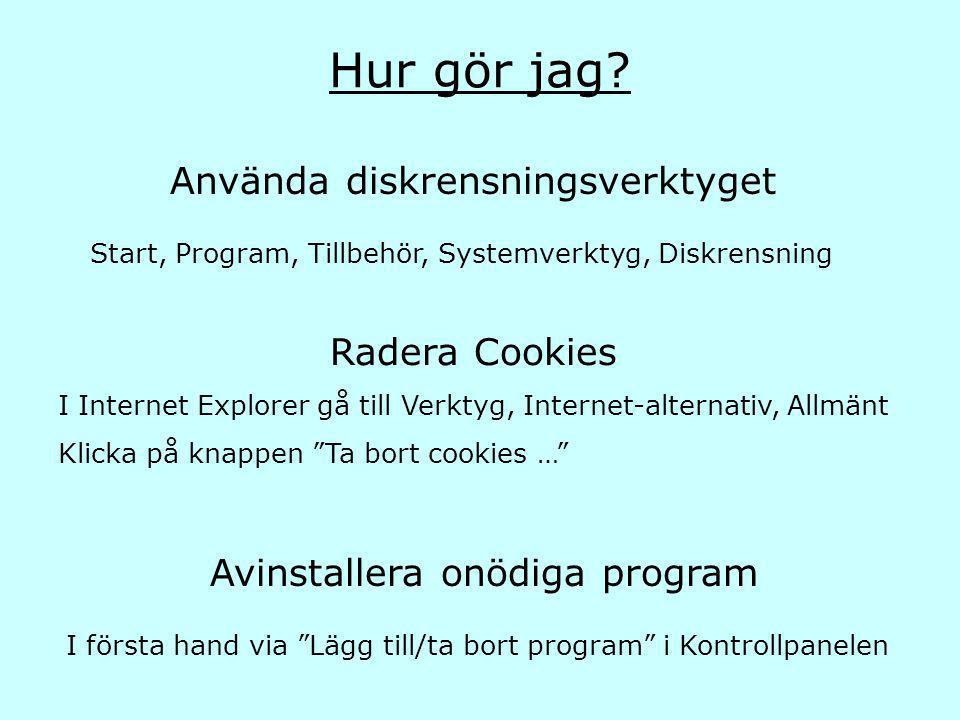 Hur gör jag Använda diskrensningsverktyget Radera Cookies
