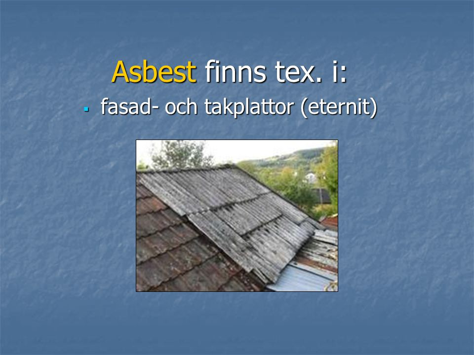 fasad- och takplattor (eternit)