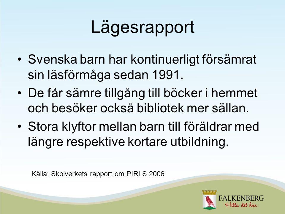 Lägesrapport Svenska barn har kontinuerligt försämrat sin läsförmåga sedan 1991.