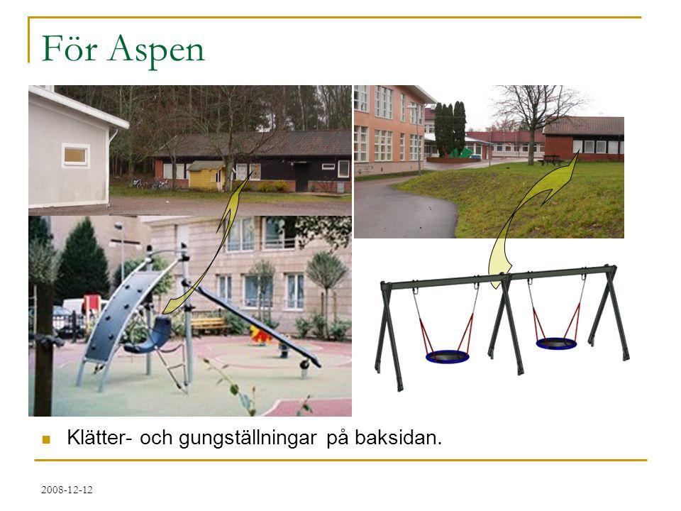 För Aspen Klätter- och gungställningar på baksidan. 2008-12-12