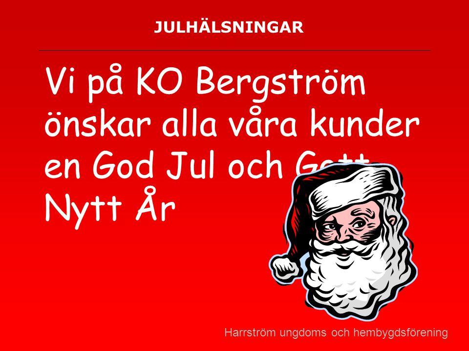 Vi på KO Bergström önskar alla våra kunder en God Jul och Gott Nytt År