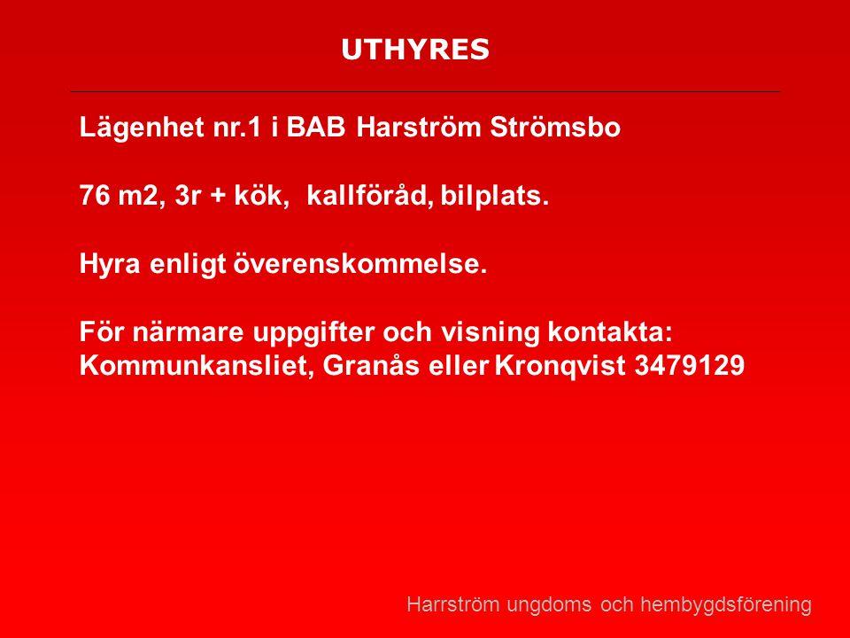 Lägenhet nr.1 i BAB Harström Strömsbo