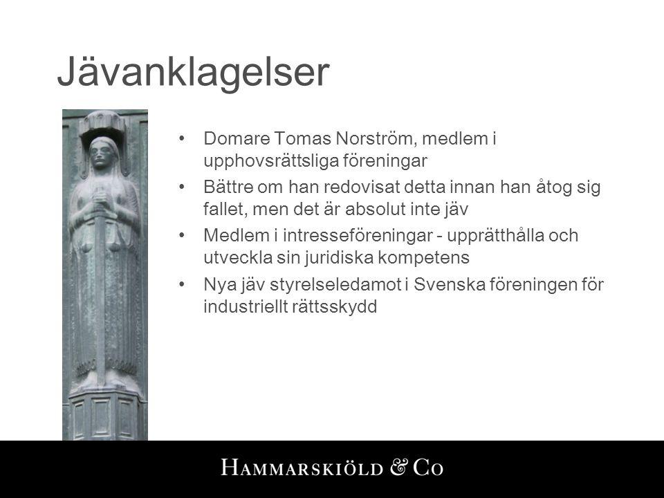 Jävanklagelser Domare Tomas Norström, medlem i upphovsrättsliga föreningar.