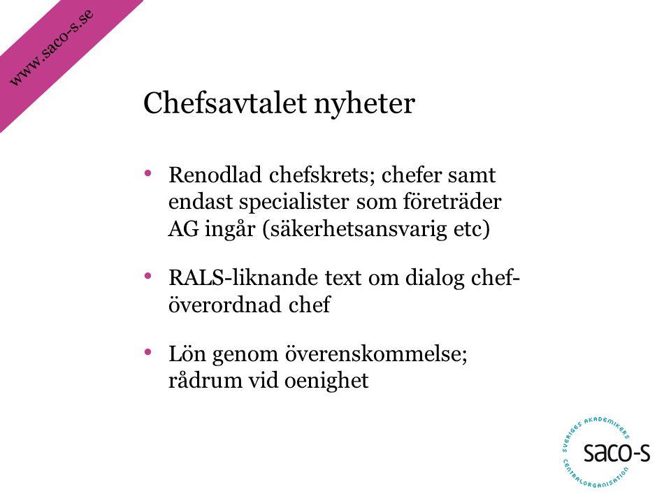 Chefsavtalet nyheter Renodlad chefskrets; chefer samt endast specialister som företräder AG ingår (säkerhetsansvarig etc)