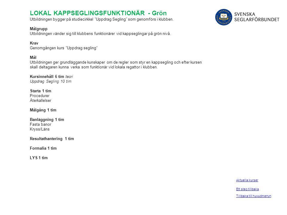 LOKAL KAPPSEGLINGSFUNKTIONÄR - Grön