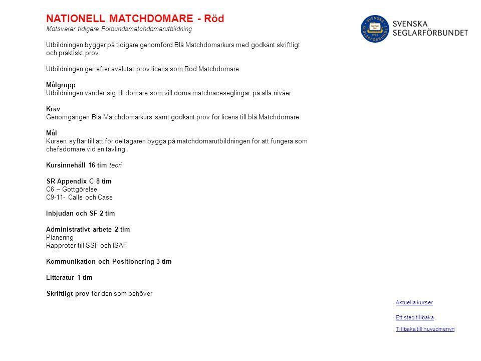 NATIONELL MATCHDOMARE - Röd