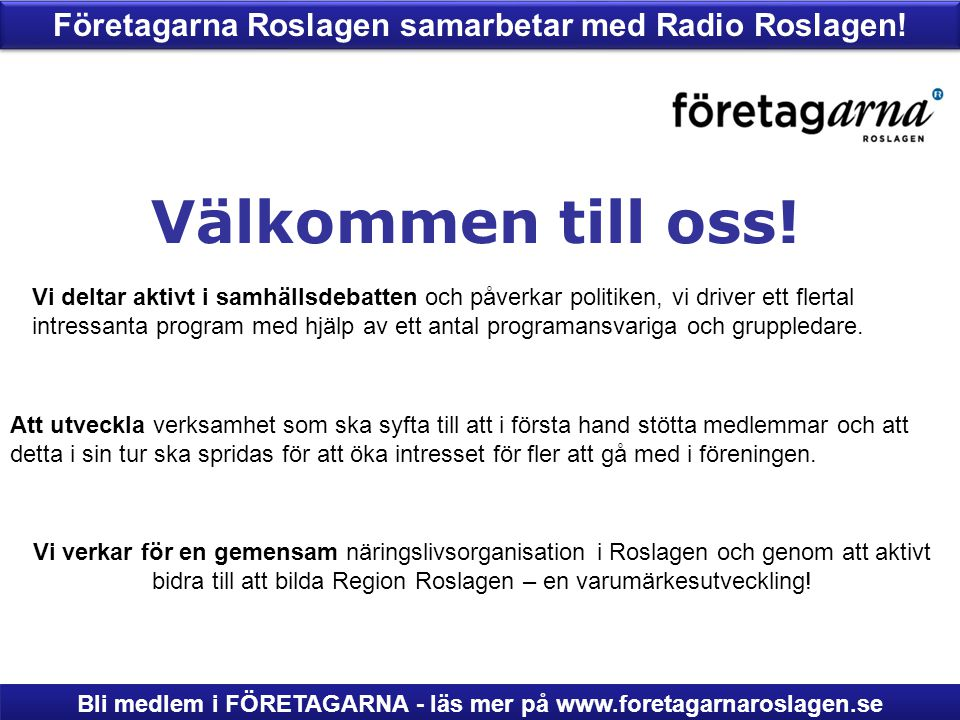 Företagarna Roslagen samarbetar med Radio Roslagen!