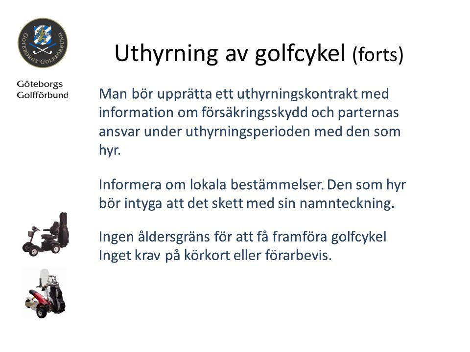 Uthyrning av golfcykel (forts)