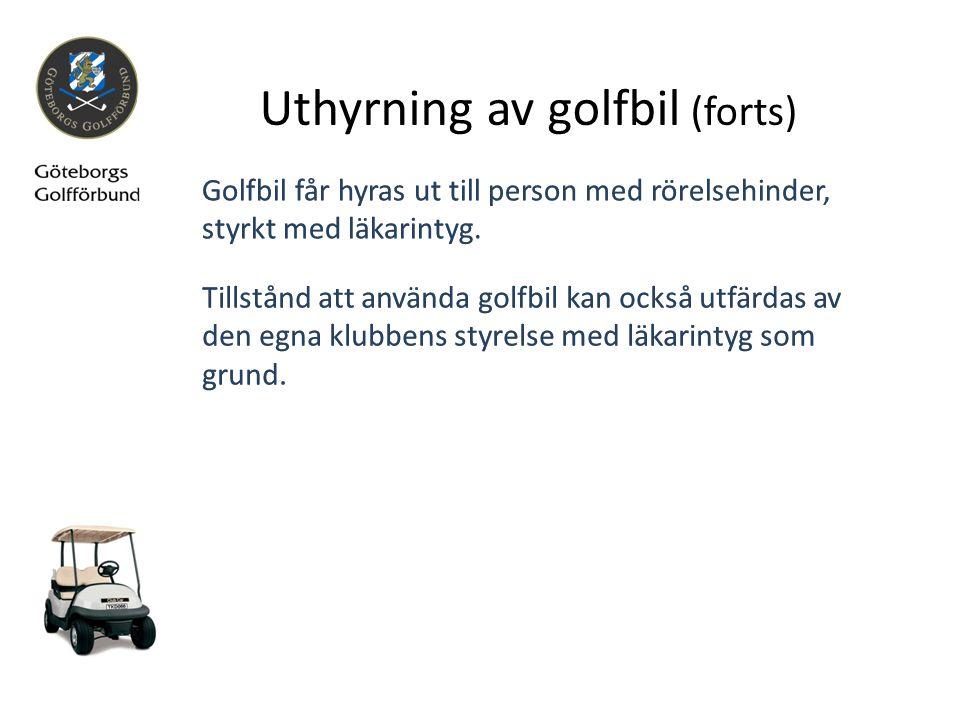 Uthyrning av golfbil (forts)