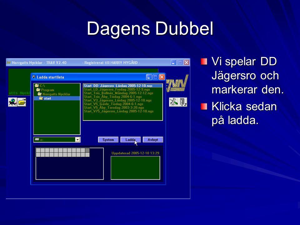 Dagens Dubbel Vi spelar DD Jägersro och markerar den.