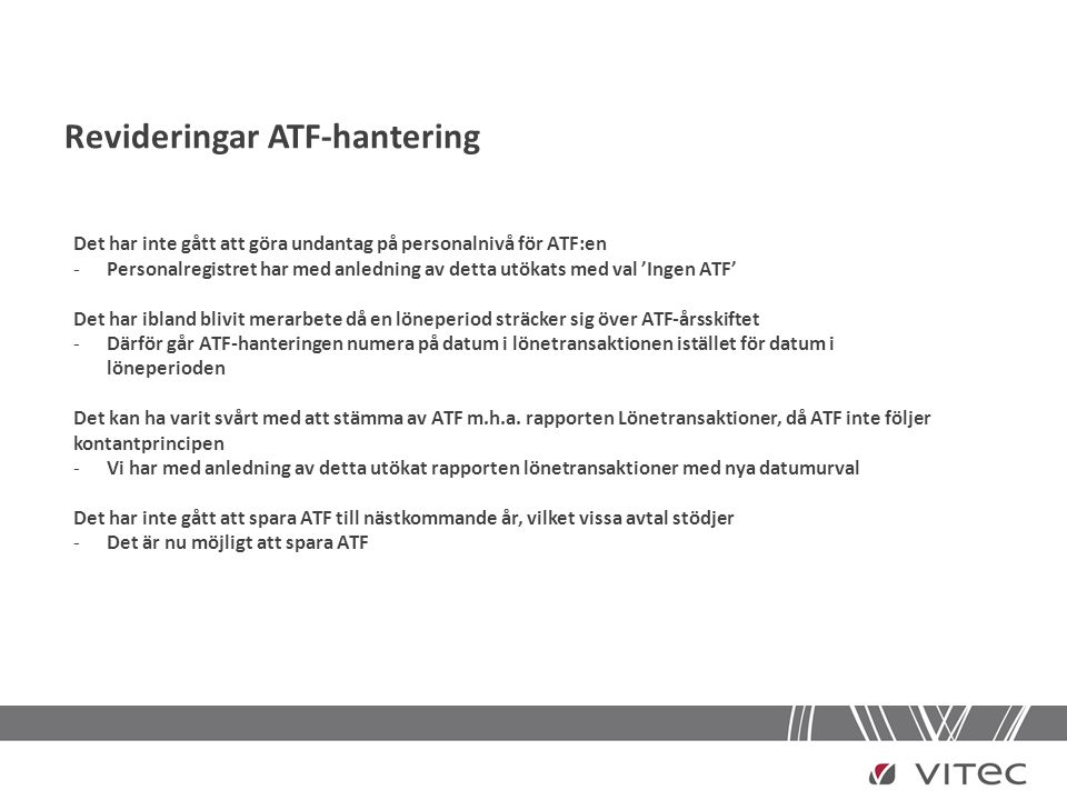 Revideringar ATF-hantering