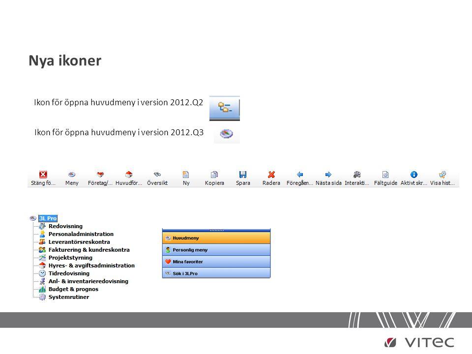 Nya ikoner Ikon för öppna huvudmeny i version 2012.Q2
