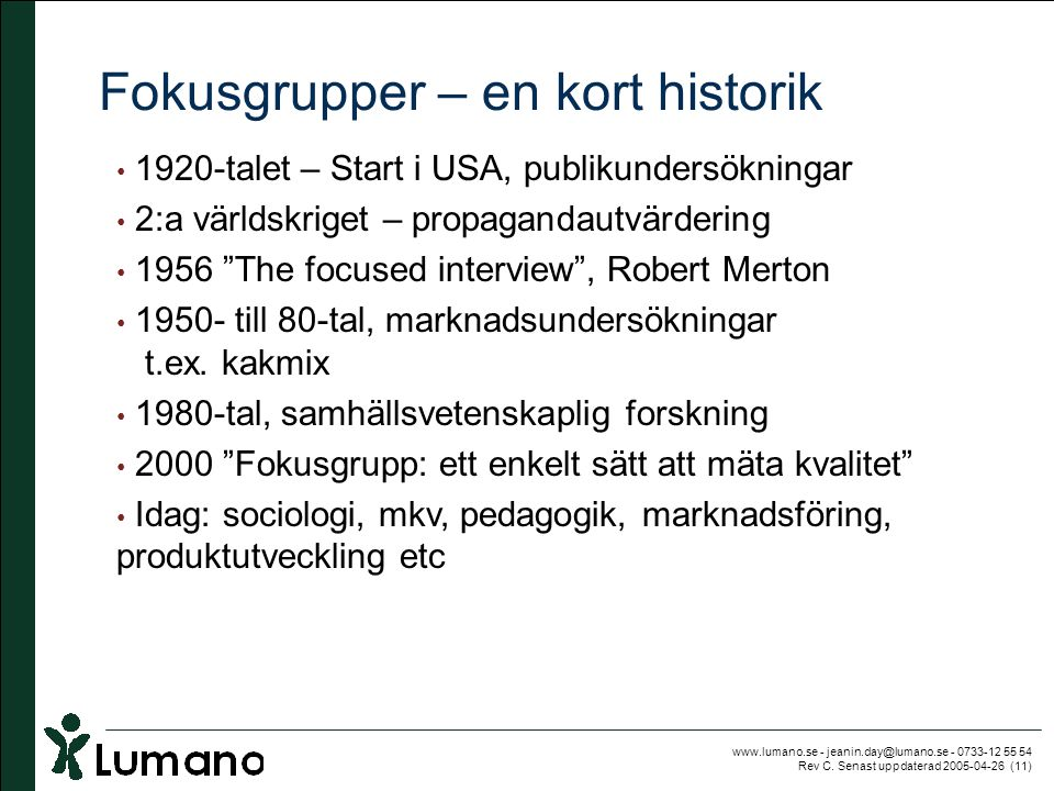 Fokusgrupper – en kort historik