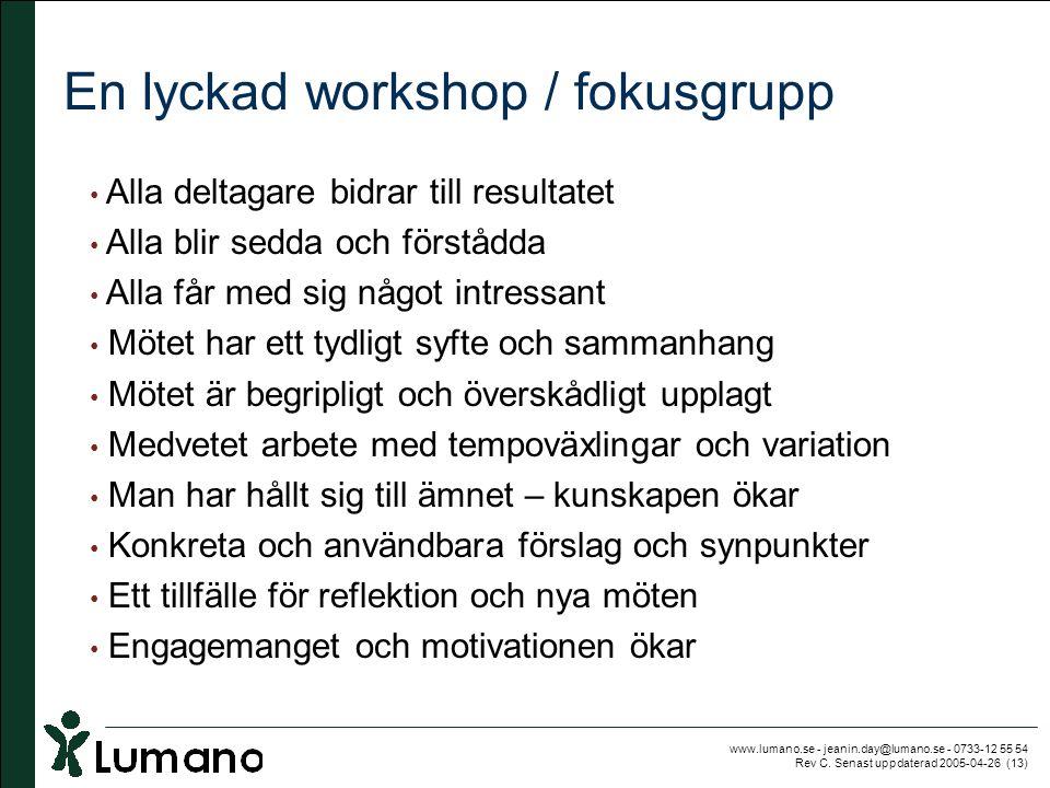 En lyckad workshop / fokusgrupp