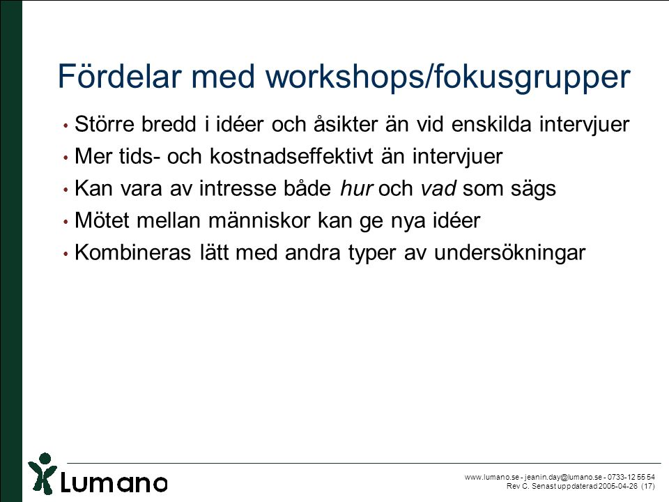 Fördelar med workshops/fokusgrupper