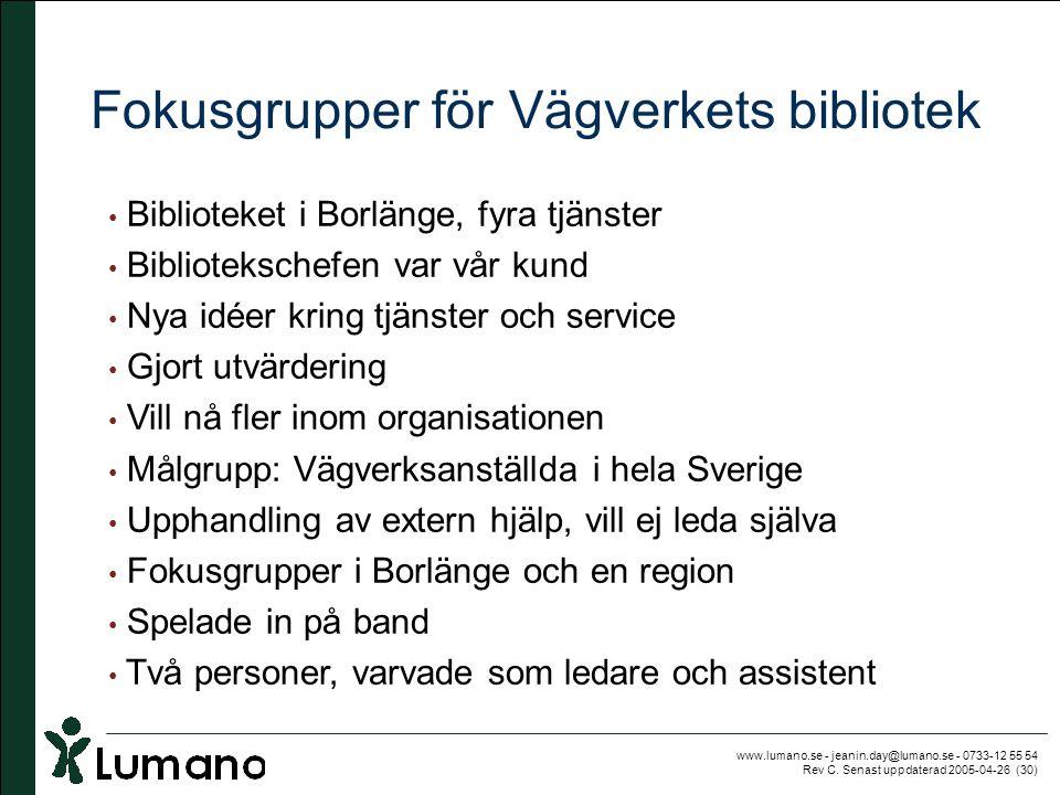 Fokusgrupper för Vägverkets bibliotek