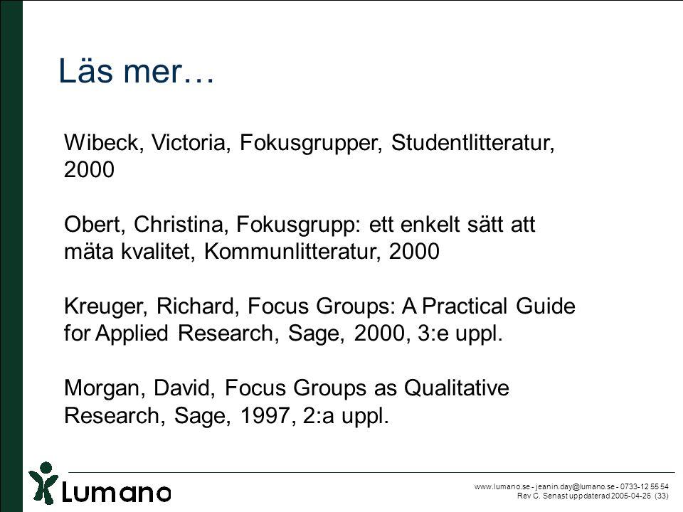 Läs mer… Wibeck, Victoria, Fokusgrupper, Studentlitteratur, 2000