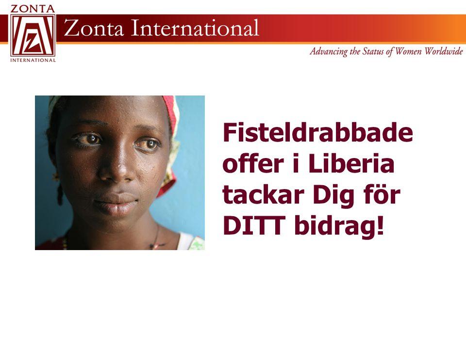 Fisteldrabbade offer i Liberia tackar Dig för DITT bidrag!