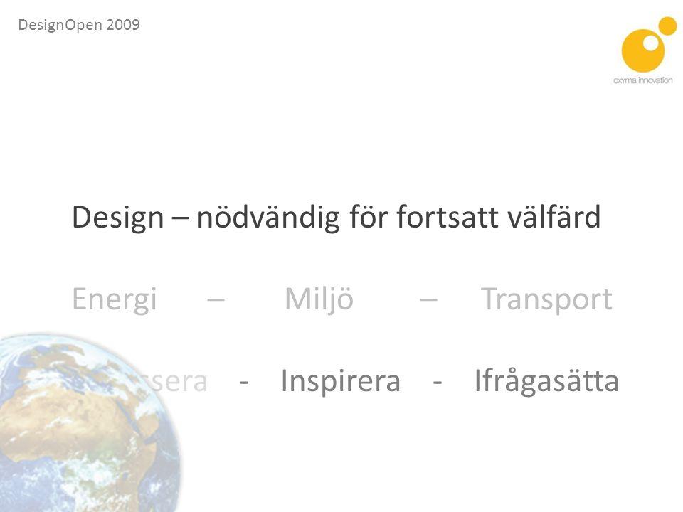 Design – nödvändig för fortsatt välfärd