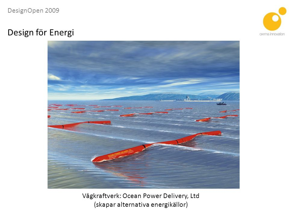 Design för Energi Vågkraftverk: Ocean Power Delivery, Ltd