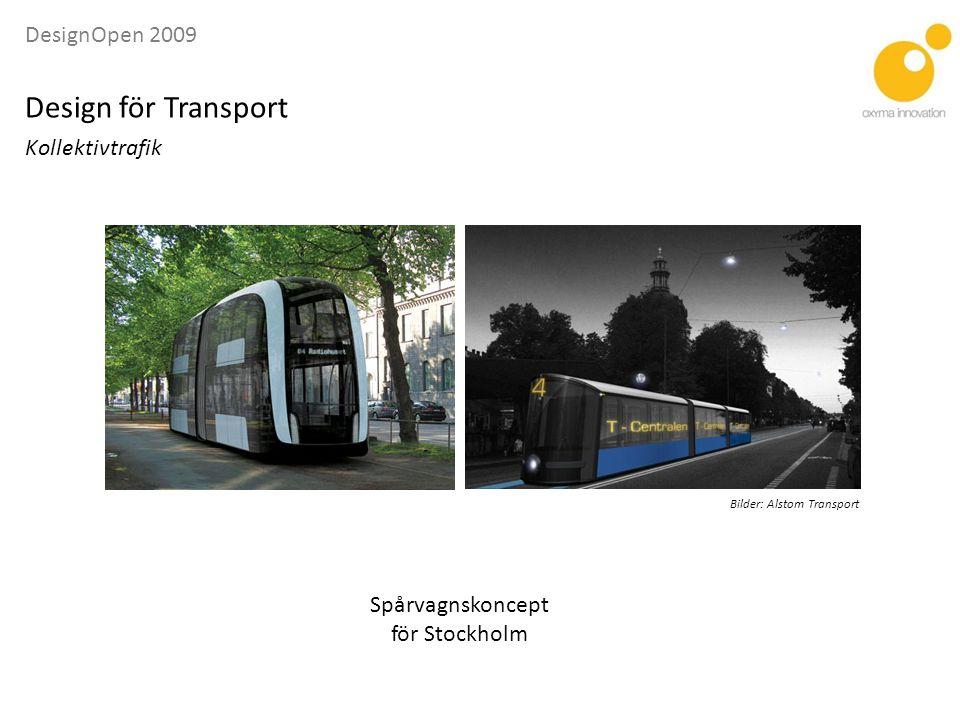 Design för Transport Kollektivtrafik Spårvagnskoncept för Stockholm
