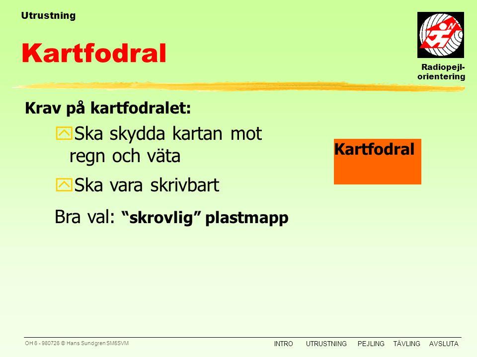 Kartfodral Ska skydda kartan mot regn och väta Ska vara skrivbart