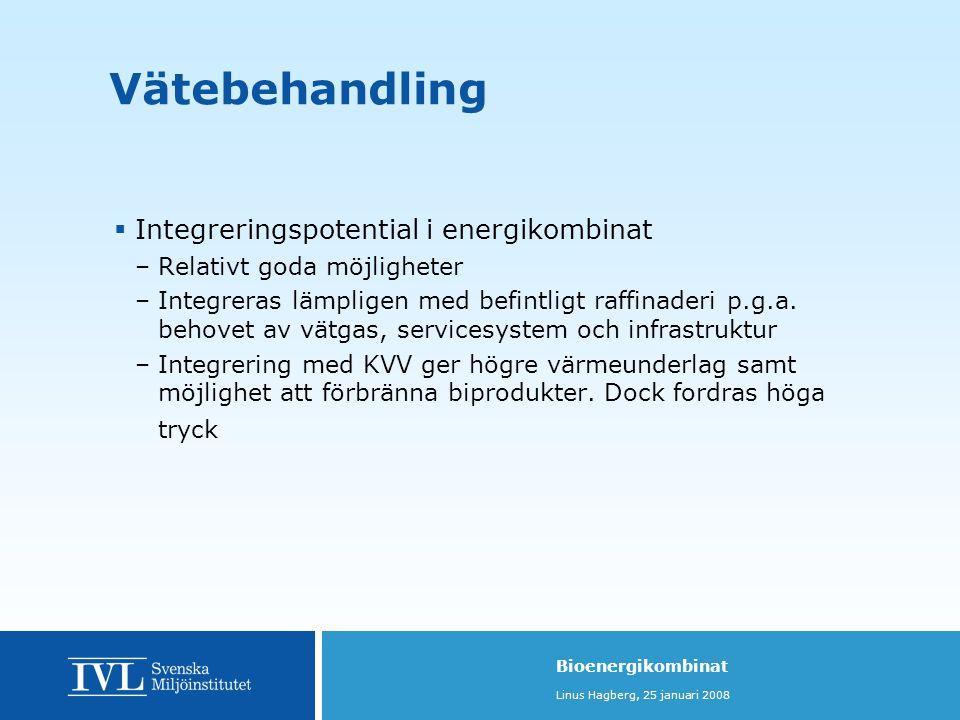 Vätebehandling Integreringspotential i energikombinat