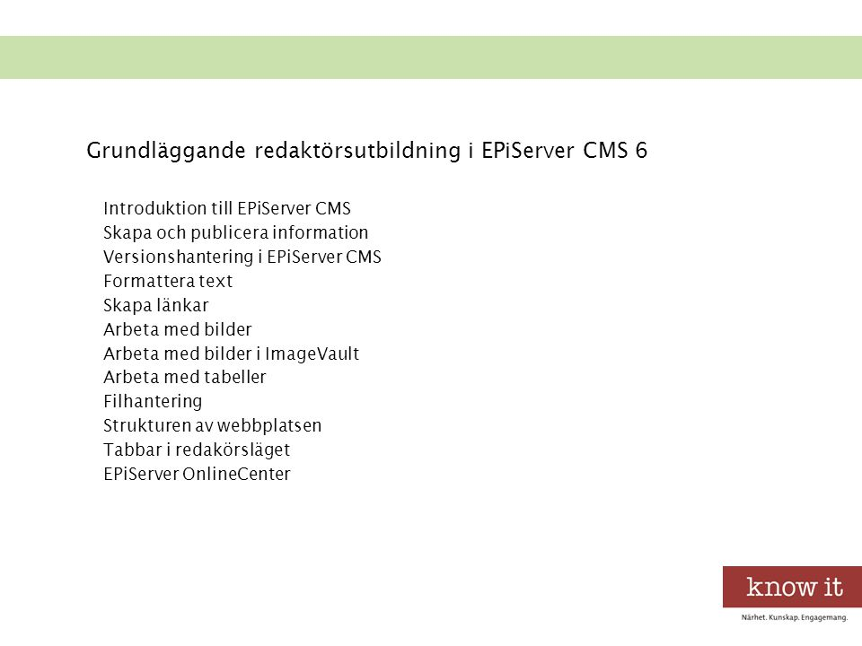 Grundläggande redaktörsutbildning i EPiServer CMS 6