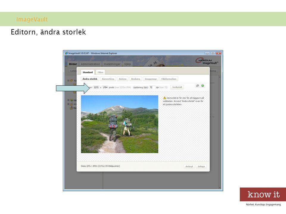 ImageVault Editorn, ändra storlek