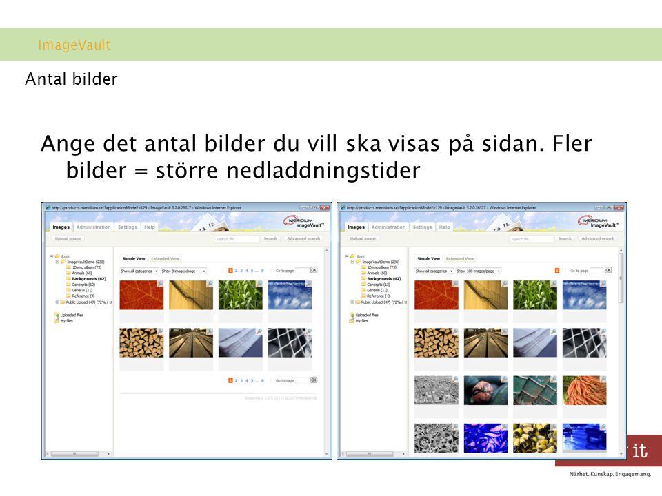 ImageVault Antal bilder. Ange det antal bilder du vill ska visas på sidan.