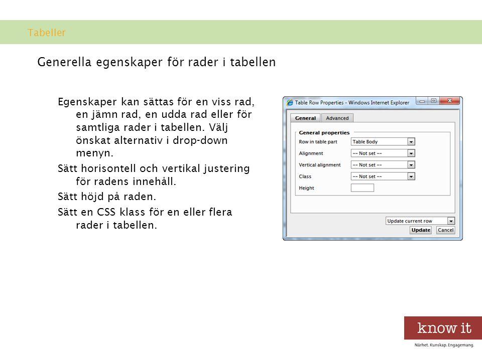 Generella egenskaper för rader i tabellen