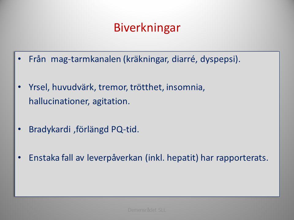 Biverkningar Från mag-tarmkanalen (kräkningar, diarré, dyspepsi).