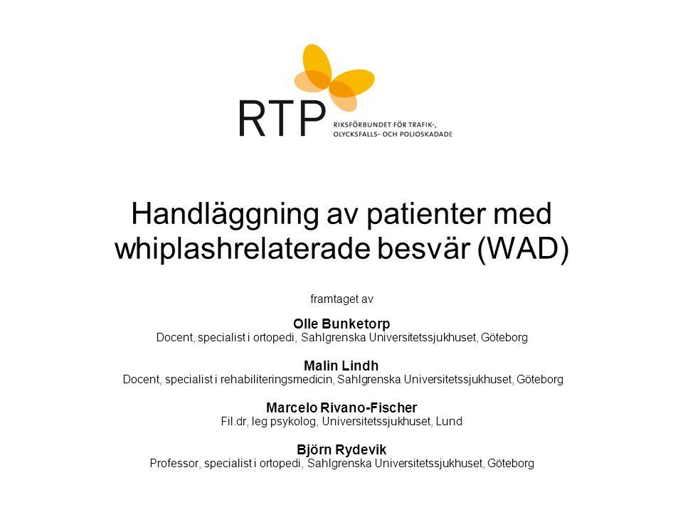 Handläggning av patienter med whiplashrelaterade besvär (WAD)