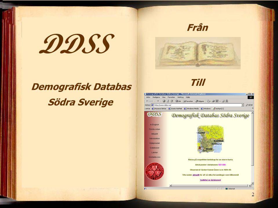 Från DDSS Till Demografisk Databas Södra Sverige