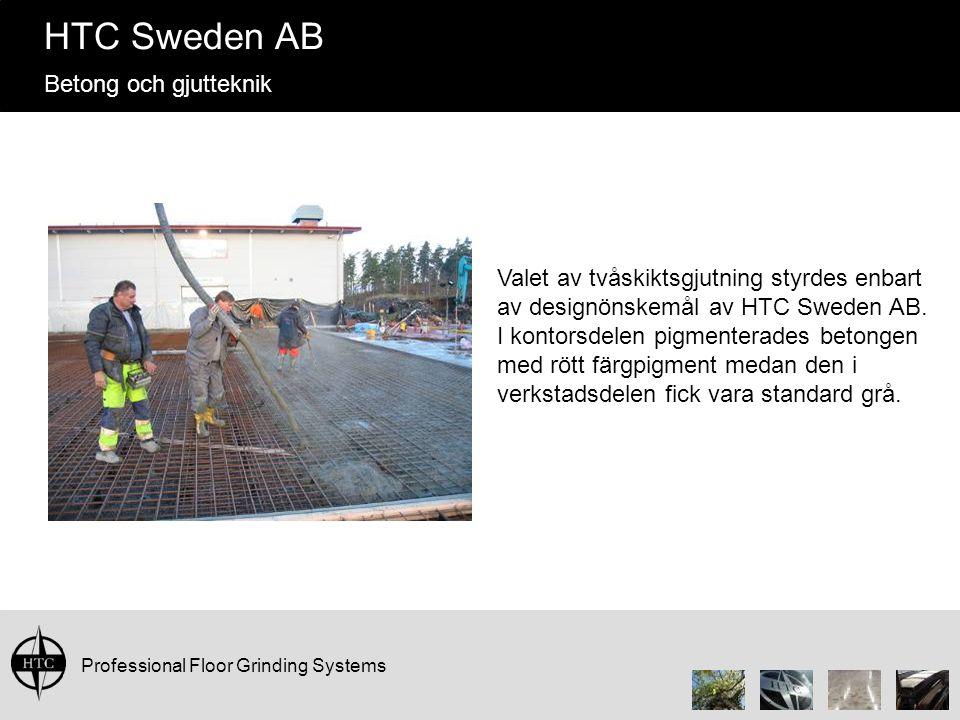 Valet av tvåskiktsgjutning styrdes enbart av designönskemål av HTC Sweden AB.